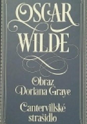 Okładka książki Obraz Doriana Graye. Cantervillské strašidlo