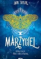 Marzyciel. Strange the Dreamer