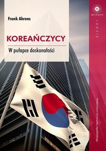 Okładka książki Koreańczycy. W pułapce doskonałości