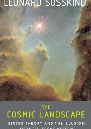 Okładka książki The Cosmic Landscape