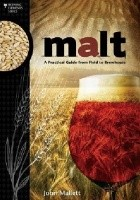 Malt. A Practical Guide from Field to Brewhouse