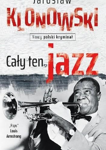 Okładka książki Cały Ten Jazz