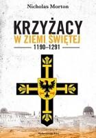 Krzyżacy w Ziemi Świętej, 1190–1291