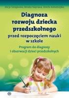 Diagnoza rozwoju dziecka przedszkolnego przed rozpoczęciem nauki w szkole. Arkusz monitoringu rozwoju dziecka przedszkolnego.