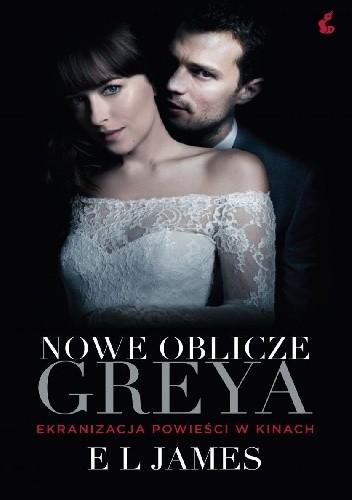 Okładka książki Nowe Oblicze Greya