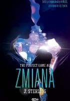 The Perfect Game #2.Zmiana