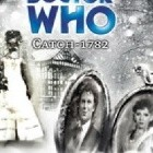 Doctor Who: Catch 1782