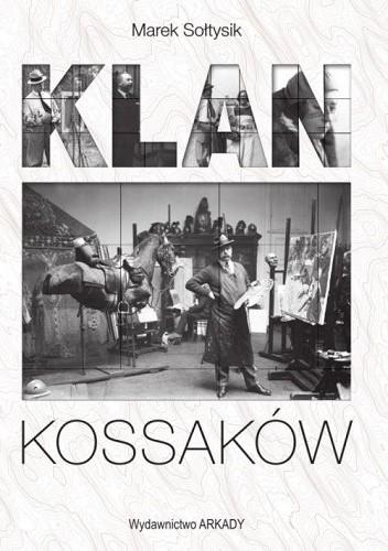 Okładka książki Klan Kossaków