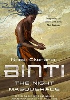 Binti. The Night Masquerade