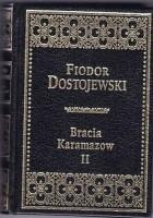 Bracia Karamazow  T.2
