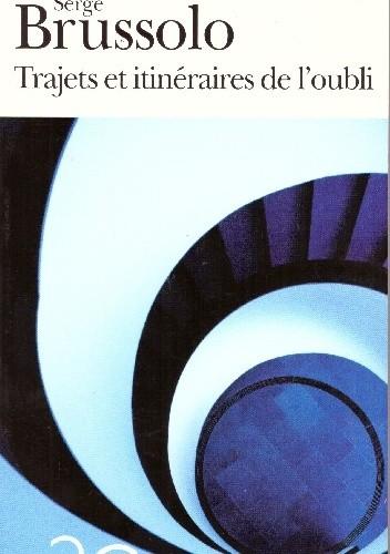 Okładka książki Trajets et itinéraires de l'oubli