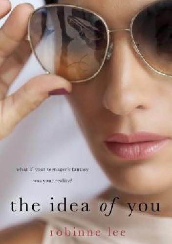 Okładka książki The Idea of You