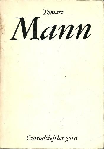 Okładka książki Czarodziejska Góra. Tom II