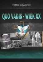 Quo vadis - wiek XX
