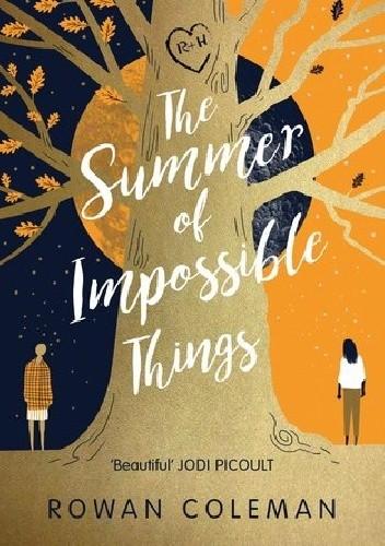 Okładka książki The Summer of Impossible Things