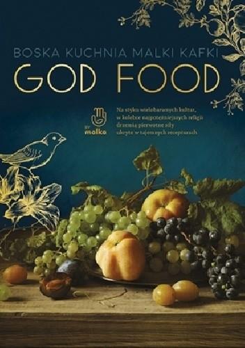 Okładka książki God Food. Boska kuchnia Malki Kafki
