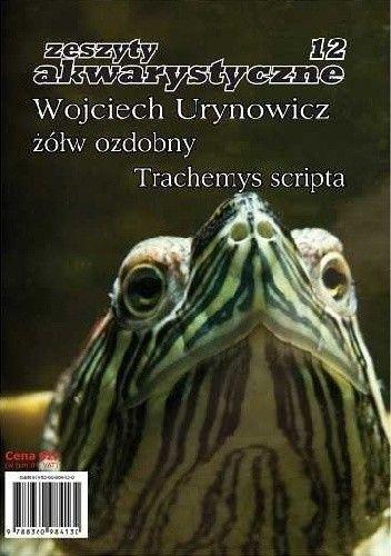 Okładka książki Żółw ozdobny Trachemys scripta