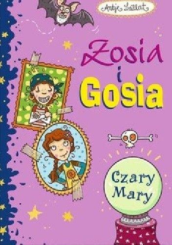 Okładka książki Zosia i Gosia. Czary-mary