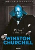 Późny bohater. Winston Churchill