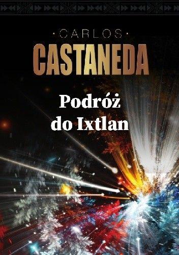 Okładka książki Podróż do Ixtlan