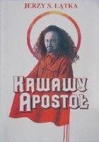 Krwawy apostoł - Feliks Dzierżyński