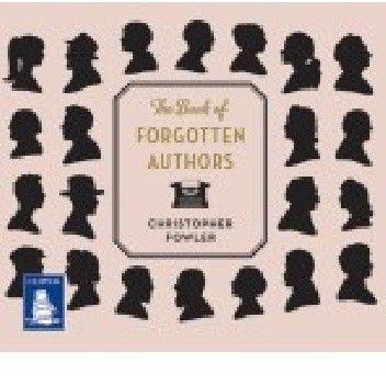 Okładka książki The Book of Forgotten Authors
