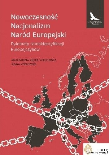 Okładka książki Nowoczesność, Nacjonalizm, Naród Europejski