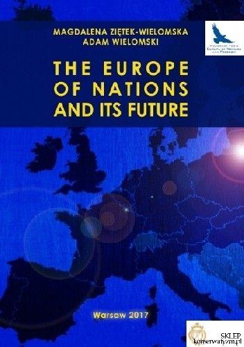 Okładka książki The Europe of Nations and its Future