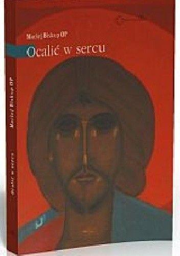 Okładka książki Ocalić w sercu