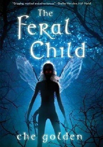 Okładka książki The Feral Child