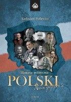 Historia polityczna Polski - nowe spojrzenie. Tom II