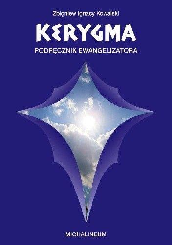 Okładka książki KERYGMA - podręcznik ewangelizatora