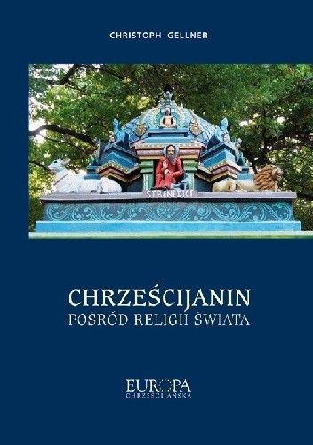 Okładka książki Chrześcijanin pośród religii świata