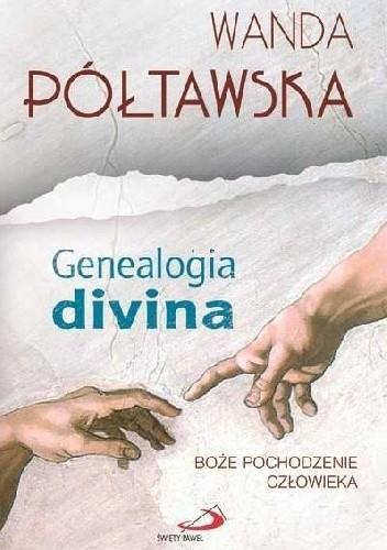 Okładka książki Genealogia divina. Boże pochodzenie człowieka