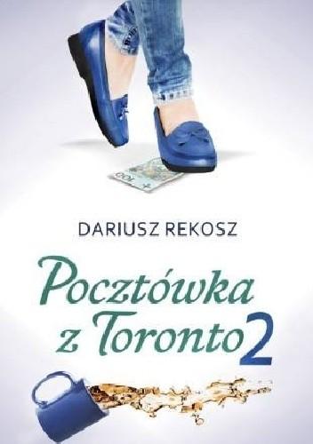 Okładka książki Pocztówka z Toronto. Tom 2