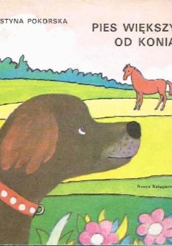 Okładka książki Pies większy od konia