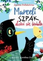 Marceli Szpak dziwi się światu