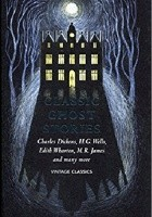 Classic Ghost Stories:  Spooky Tales to Read at Christmas