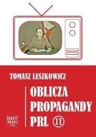 Oblicza propagandy PRL część II