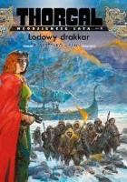 Thorgal - Młodzieńcze Lata: Lodowy drakkar