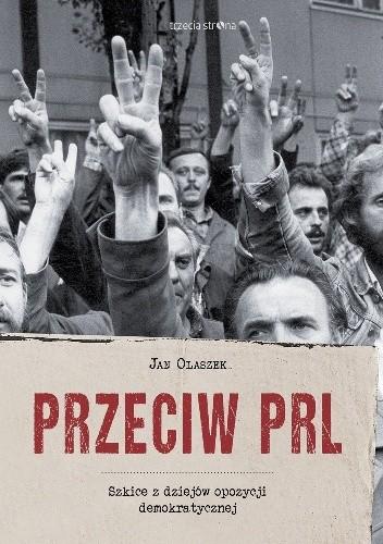Okładka książki Przeciw PRL