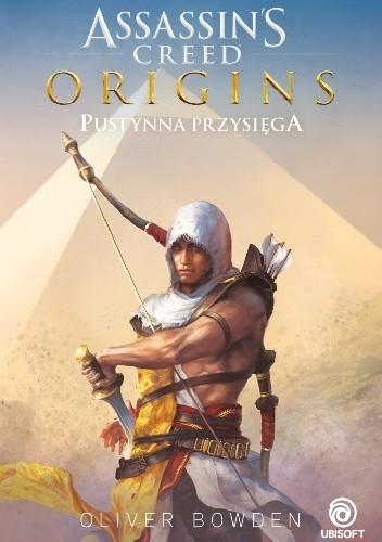 Okładka książki Assassin's Creed Origins: Pustynna Przysięga