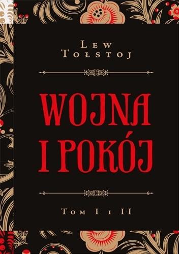 Okładka książki Wojna i pokój. Tom I i II