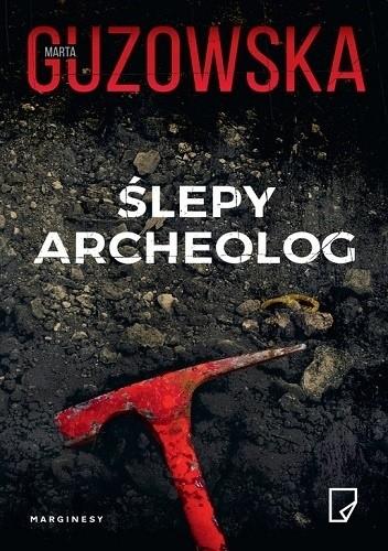 Okładka książki Ślepy archeolog