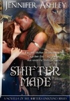 Shifter Made