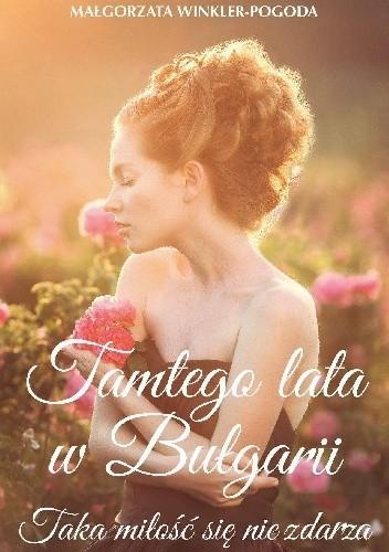 Okładka książki Tamtego lata w Bułgarii