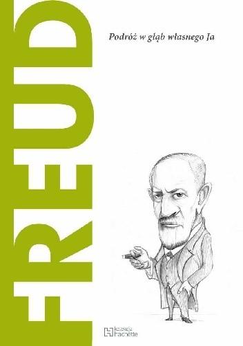 Okładka książki Freud. Podróż w głąb własnego Ja