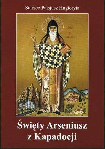 Okładka książki Święty Arseniusz z Kapadocji