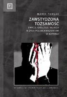 Zawstydzona tożsamość. Emocje, ideologie i władza w życiu polskich migrantów w Norwegii