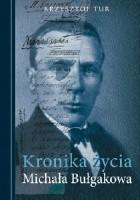 Kronika życia Michała Bułgakowa (Bułhakowa)
